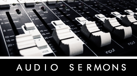 Audio Sermons Button