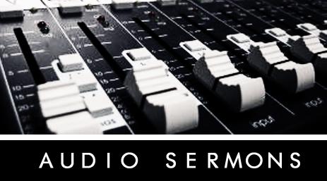 Audio Sermons Button